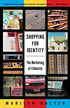 Shopping for Identity: The Marketing of…