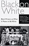 David R. Roediger: Black on White: Black Writers on What It Means to Be White