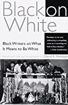 Black on White: Black Writers on What It…