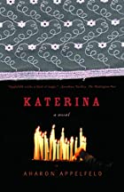 Katerina: A Novel by Aharon Appelfeld