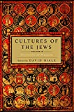 Biale, David: Cultures of the Jews: Diversities of Diaspora  A new History