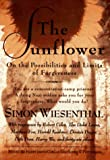 Wiesenthal, Simon: The Sunflower : On the Possibilities and Limits of Forgiveness