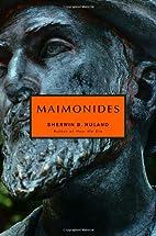 Maimonides by Sherwin B. Nuland
