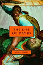 The Life of David by Robert Pinsky