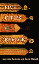 Five Cities of Refuge: Weekly Reflections on…