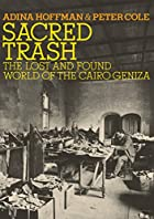 Sacred Trash: The Lost and Found World of…