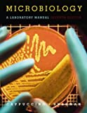 James Cappuccino: Microbiology: A Laboratory Manual (7th Edition)