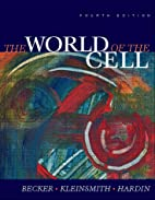 The World of the Cell by Wayne M. Becker