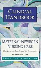 Clinical Handbook: Maternal-Newborn Nursing…