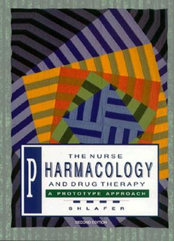 the-nurse-pharmacology-and-drug-therapy-a-prototype-approach