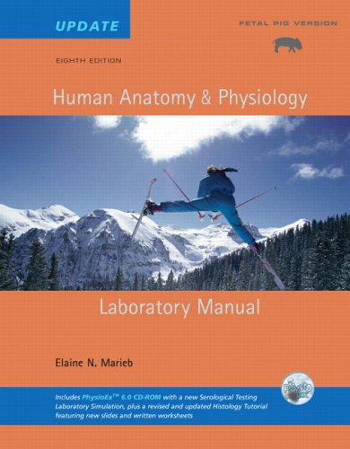 human-anatomy-physiology-lab-manual-fetal-pig-version-update-with-access-to-physioex-60-8th-edition