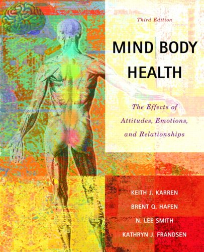 mind-body-health-the-effects-of-attitudes-emotions-and-relationships-3rd-edition