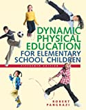Pangrazi, Robert P.: Dynamic Physical Education for Elementary School Children