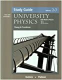 Hugh D. Young: University Physics: Study Guide, Vols. 2 and 3