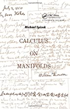 Calculus On Manifolds: A Modern Approach To…