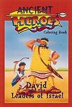 Ancient Heroes - David & Leaders of Israel…