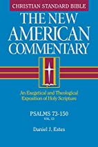 Psalms 90-150 (New American commentary; v.…