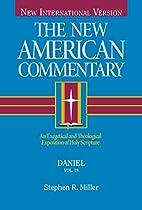 Daniel by Stephen R. Miller