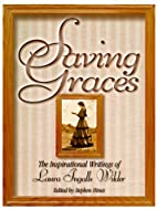 Saving Graces: The Inspirational Writings of…