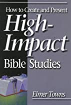 How to Create and Present High-Impact Bible…