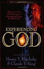 Experiencing God : how to live the full…