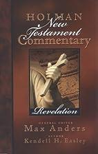 Holman New Testament Commentary - Revelation…