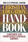 Powers, Bruce P.: Christian Education Handbook