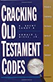 Sandy, D. Brent: Cracking Old Testament Codes: A Guide to Interpreting Old Testament Literary Forms