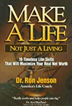 Make a Life, Not Just a Living: 10 Timeless…