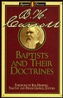 Carroll, B. H.: Baptists and Their Doctrines (Library of Baptist Classics)