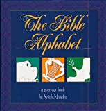 Moseley, Keith: The Bible Alphabet: A Pop-Up Book