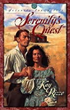 Serenity's Quest by Kay D. Rizzo
