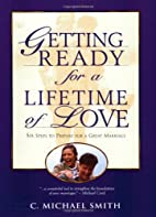 Getting Ready for a Lifetime of Love: 6…
