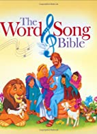 The Word & Song Bible by Stephen Elkins