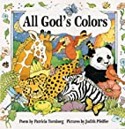 All God's Colors by Patricia Tower