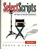 Johnson, Nicole: Select Scripts: Youth and Family