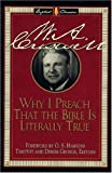 Criswell, W. A.: Why I Preach That the Bible Is Literally True
