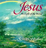 Hughes, Selwyn: Jesus-The Light of the World (Every Day Light)