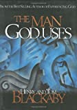 Blackaby, Henry: The Man God Uses