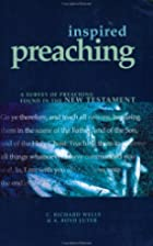 Inspired Preaching: A Survey of Preaching…