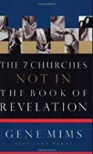 The 7 Churches Not in the Book of Revelation…
