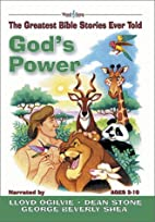 God's Power: The Greatest Bible Stories Ever…