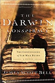 The Darwin Conspiracy: The Confessions of…