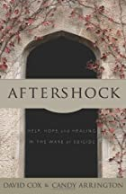 Aftershock: Help, Hope, and Healing in the…
