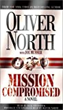 North, Oliver: Mission Compromised (International Intrigue Trilogy #1)