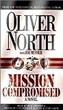 North, Oliver: Mission Compromised (International Intrigue Trilogy #1)