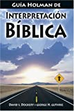 Dockery, David S.: Guia Holman De Interpretacion Biblica