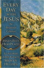 Hinds Feet High Places (Every Day With Jesus…