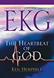 Hemphill, Ken: EKG :Empowering Kingdom Growth: The Heartbeat of God