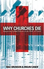 Why Churches Die: Diagnosing Lethal Poisons…